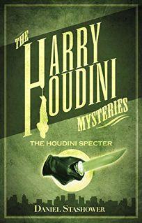 The Harry Houdini Mysteries: The Houdini Specter