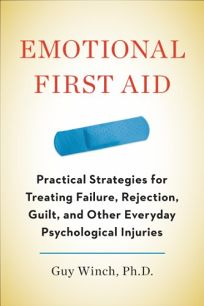 Emotional First Aid: Practical Strategies for Treating Failure