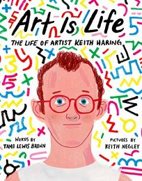 Art Is Life: The Life of Artist Keith Haring