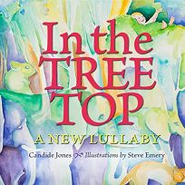 In the Tree Top: A New Lullaby