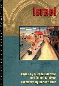 Israel: A Travelers Literary Companion