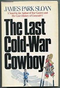 The Last Cold-War Cowboy