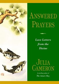 ANSWERED PRAYERS: Love Letters from the Divine