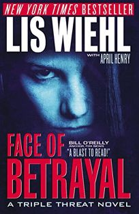 Face of Betrayal: A Triple Threat Novel
