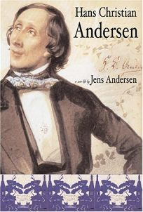 HANS CHRISTIAN ANDERSEN: A New Life