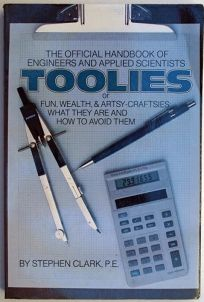 Toolies: The Official Handbook of Engineers and Applied Scientists