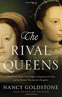The Rival Queens: Catherine de' Medici