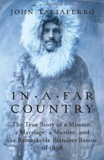 In a Far Country: The True Story of a Mission