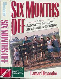 Six Months Off: An American Familys Australian Adventure