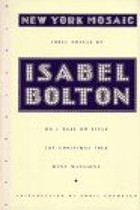 New York Mosaic the Novels of Isabel Bolton: Do I Wake or Sleep