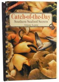 Catch-Of-The-Day: Southern Seafood Secrets