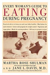 EVERY WOMANS GUIDE TO EATING DURING PREGNANCY