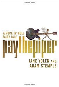 Pay the Piper: A Rock n Roll Fairy Tale
