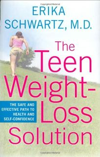THE TEEN WEIGHT-LOSS SOLUTION: The Safe and Effective Path to Health and Self-Confidence