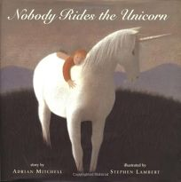 Nobody Rides the Unicorn