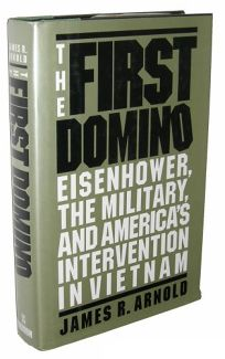 The First Domino: Eisenhower