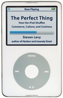 The Perfect Thing: How the iPod Shuffles Commerce