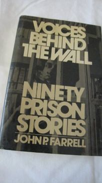 Voices Behind the Wall: Ninety Prison Stories