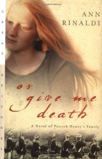 Childrens book review or give me death a novel of patrick or give me death a novel of patrick henrys family fandeluxe PDF