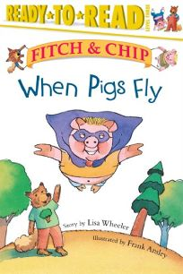 NEW PIG IN TOWN; WHEN PIGS FLY