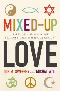 Mixed-Up Love: Relationships