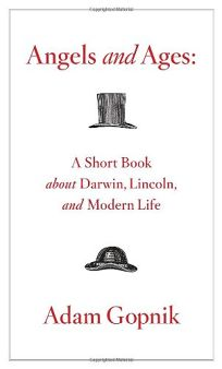 Angels and Ages: A Short Book About Darwin