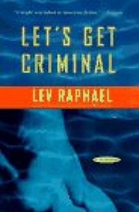 Lets Get Criminal: An Academic Mystery