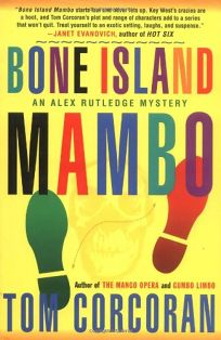 BONE ISLAND MAMBO: An Alex Rutledge Mystery