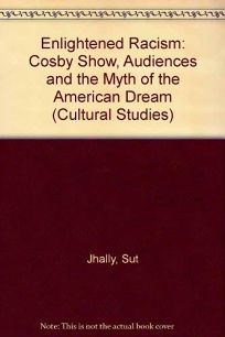Enlightened Racism: The Cosby Show