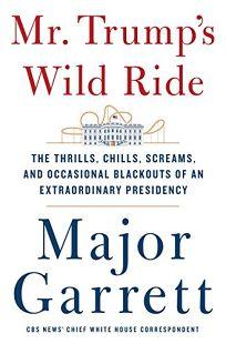 Mr. Trump's Wild Ride: The Thrills
