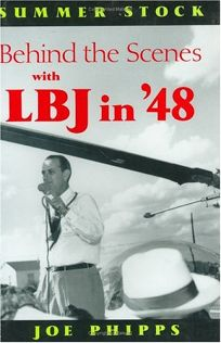 Summer Stock: Behind the Scenes with LBJ in 48