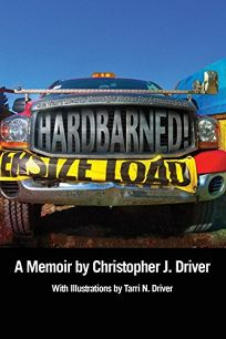 Hardbarned! One Man's Quest for Meaningful Work in the American South