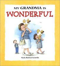 My Grandma Is Wonderful