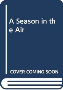 A Season in the Air