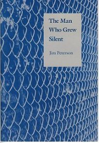 The Man Who Grew Silent