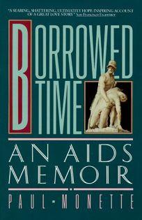 Borrowed Time: AIDS Memo