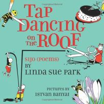 Tap Dancing on the Roof: Sijo Poems