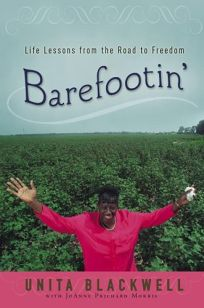 Barefootin: Life Lessons from the Road to Freedom