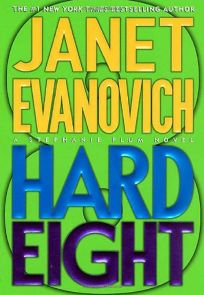 HARD EIGHT: A Stephanie Plum Novel