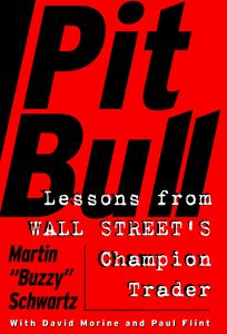 Pit Bull: Lessons from Wall Streets Champion Trader