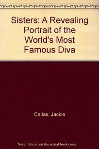Sisters: A Revealing Portrait of the Worlds Most Famous Diva