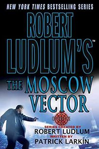 Robert Ludlums The Moscow Vector