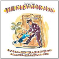 Children 39 s book review the elevator man by stanley for 13th floor elevators sign of the 3 eyed men