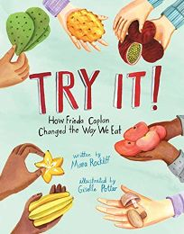 Try It! How Frieda Caplan Changed the Way We Eat