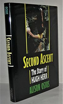 Second Ascent: The Story of Hugh Herr