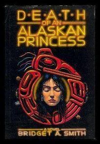 Death of an Alaskan Princess