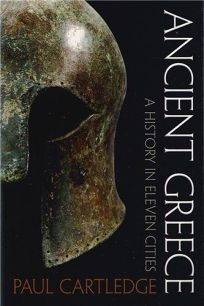 Ancient Greece : A History in Eleven Cities