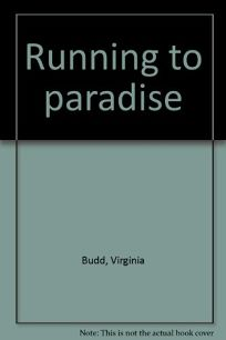 Running to Paradise