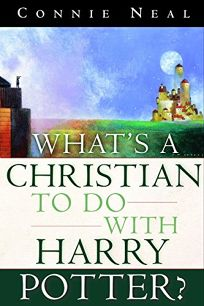 Whats a Christian to Do with Harry Potter?