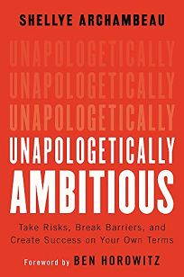 Unapologetically Ambitious: Take Risks
